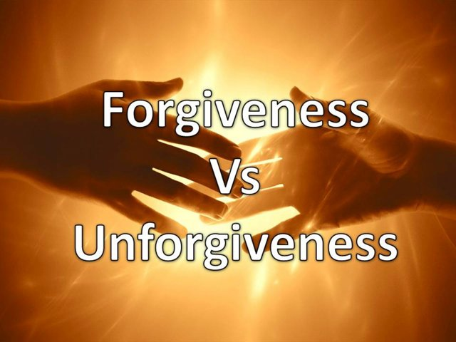 Forgiveness vs Unforgiveness