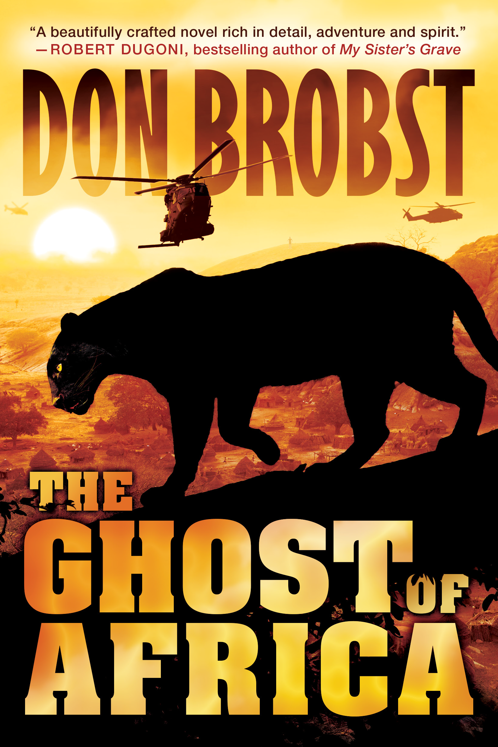 Don Brobst - The Ghost of Africa